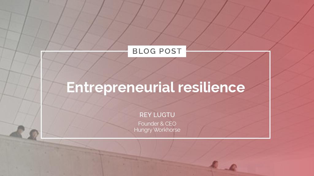 Entrepreneurial resilience