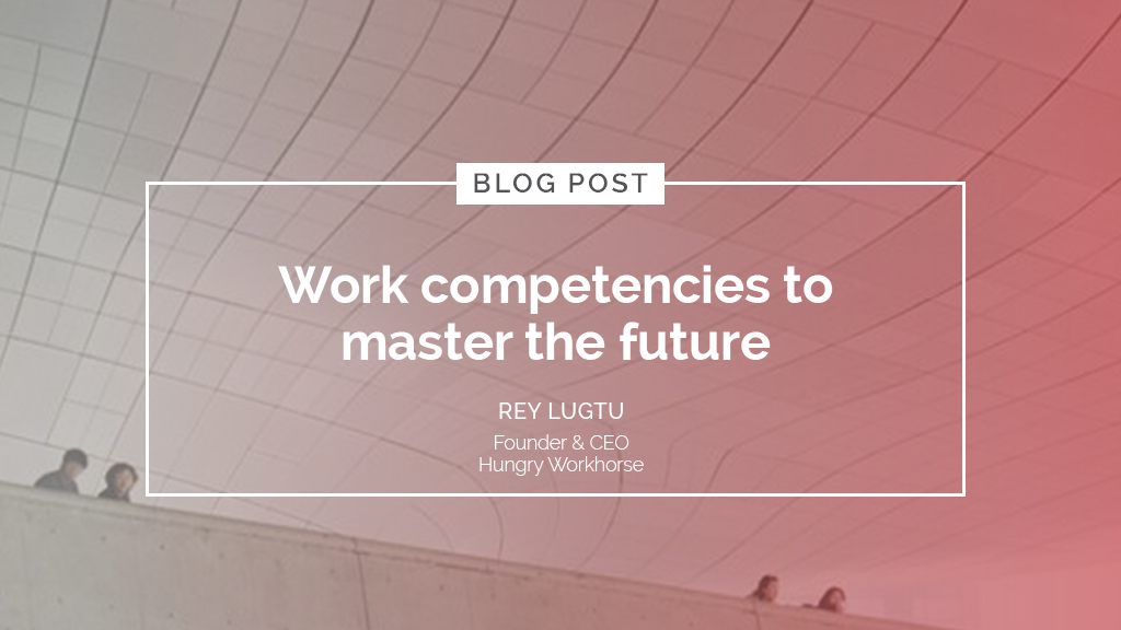 Work competencies to master the future