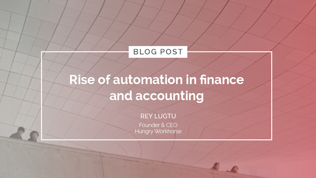 Rise of automation in finance and accounting